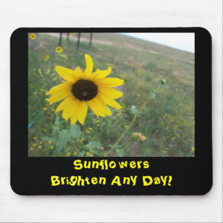 Sunflowers Brighten Any Day Mouse Pad