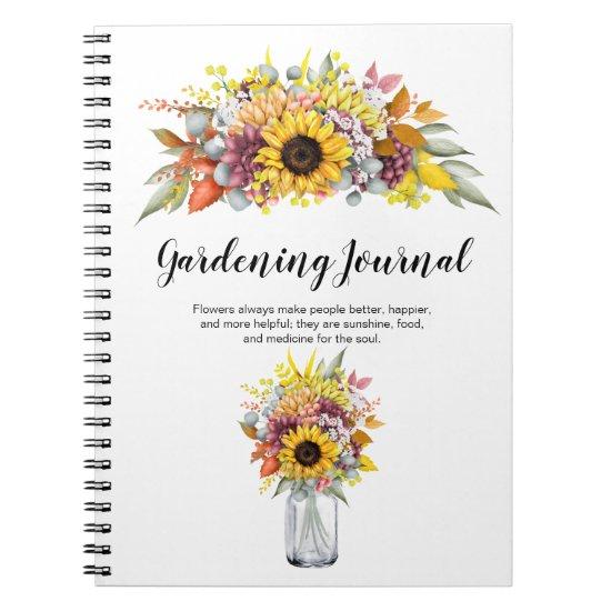 Sunflowers Dahlias Berries Twigs Gardening Journal