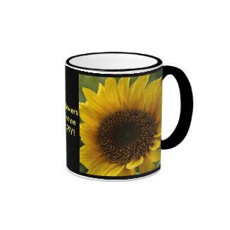 Sunflowers make me HAPPY! Ringer Coffee Mug