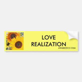 sunflowers-picture, LOVE REALIZATION, AWAKE2012... Bumper Sticker