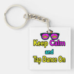 Sunglasses Keep Calm And Tap Dance On Double-Sided Square Acrylic Keychain