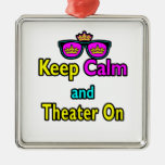 Sunglasses Keep Calm And Theather On Ornaments