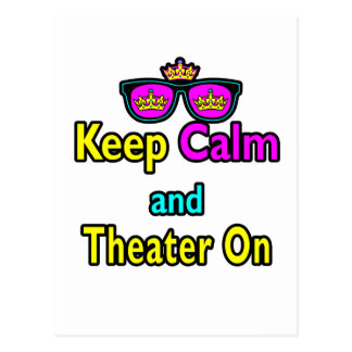 Sunglasses Keep Calm And Theather On Postcards