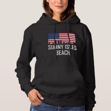 Beach Themed Sunny Isles Beach Florida Skyline American Flag Hoodie