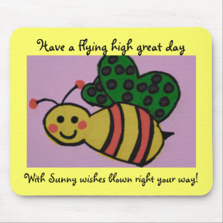 Sunny wishes 4 U. Mouse Pad
