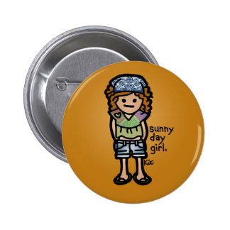 sunnyday badge. pinback button