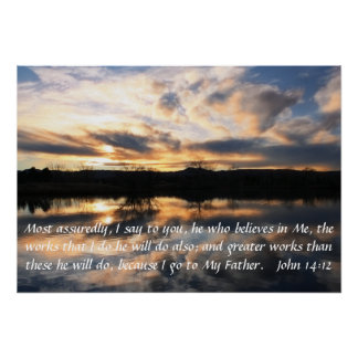 sunrise bible verse encouragement John 14:12 Posters