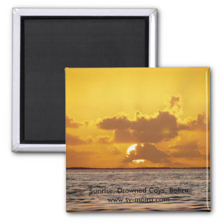 Sunrise, Drowned Cays, Belize Magnet
