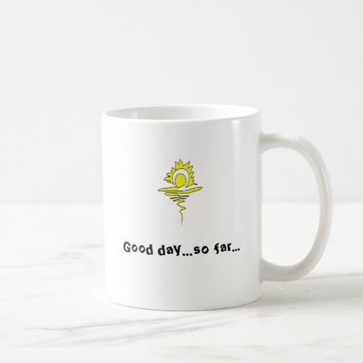 sunrise, Good day...so far... Classic White Coffee Mug