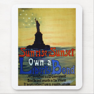 Sunrise or Sunset Own a Liberty Bond Mouse Pad