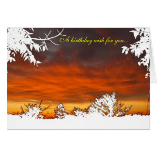 Sunrise/Sunset -  A birthday wish for you... Card