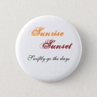 Sunrise, Sunset Button