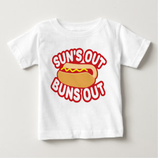Suns Out Buns Out Baby T-Shirt