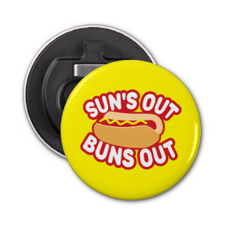 Suns Out Buns Out Bottle Opener