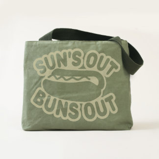 Suns Out Buns Out Tote