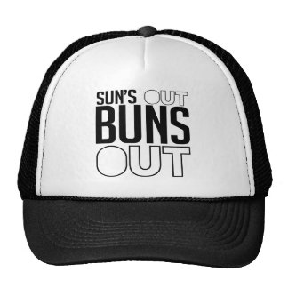 Sun's out Buns out Trucker Hat