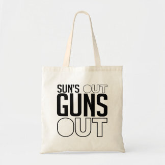 Sun's out Guns out Budget Tote Bag