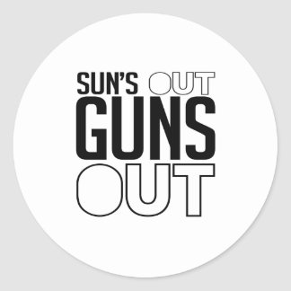 Sun's out Guns out Classic Round Sticker