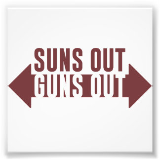 Suns Out Guns Out Fitness Photo Print