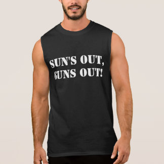Sun's Out Guns Out, Funny Bodybuilding Arms Muscle Sleeveless Shirt