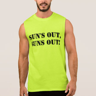 Sun's Out Guns Out, Funny Bodybuilding Arms Muscle Sleeveless Tee
