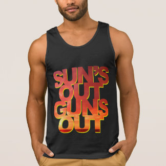 Sun's Out Guns Out - Funny Saying Tank Top