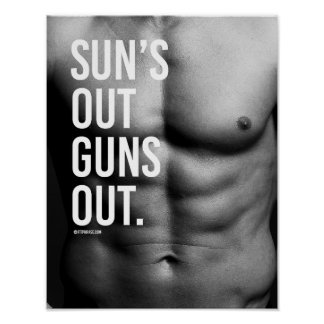 Sun's out Gun's out -   Guy Fitness -.png Poster
