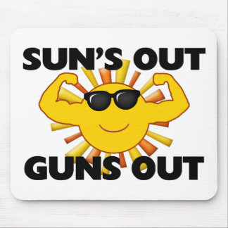 Sun's Out Guns Out Mouse Pad