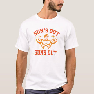 Sun's Out Guns Out T-Shirt