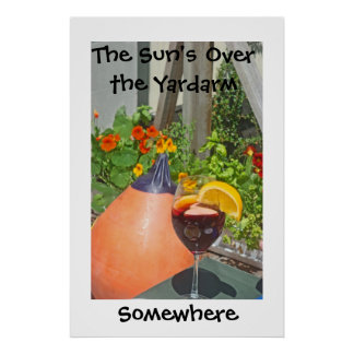 Sun's Over the Yardarm Poster