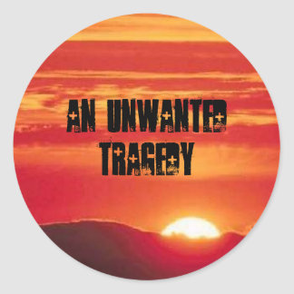 Sunset1, an unwanted tragedy classic round sticker