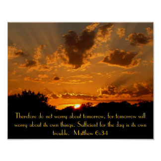 sunset bible verse Matthew 6:34 Poster