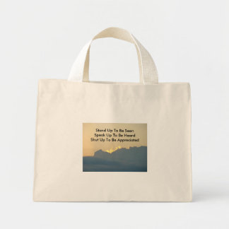 Sunset Cloud, Stand Up To Be SeenSpeak Up To Be... Mini Tote Bag
