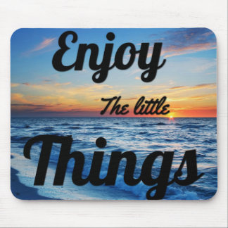 Sunset enjoy the little things mouse pad