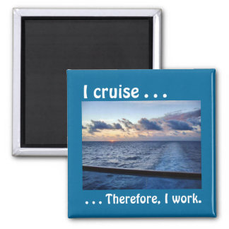 Sunset I Cruise Therefore Magnet