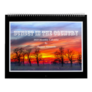 Sunset In The Country 2019 Calendar - Tom Minutolo