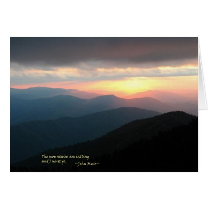 Sunset in the Smokies: Mtns are calling / Muir Card