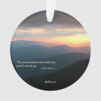 Sunset in the Smokies: Mtns are calling / Muir Ornament