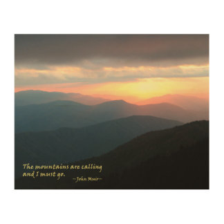 Sunset in the Smokies: Mtns are calling / Muir Wood Canvases