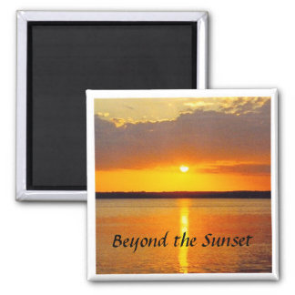 Sunset magnet, Beyond the Sunset 2 Inch Square Magnet