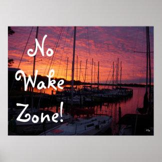 Sunset on Marina, No Wake Zone Poster