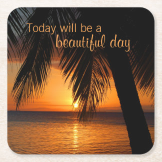 Sunset Paradise Palm Tree Beautiful Day Quote Square Paper Coaster