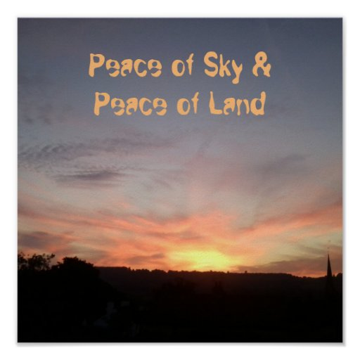 "Sunset Poster ""Peace of Sky & Peace of Land"" Text"