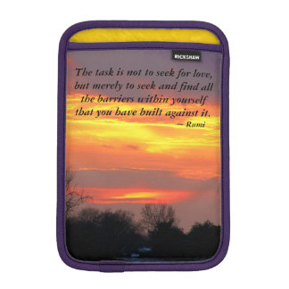 Sunset...task is not to seek for love sleeve for iPad mini