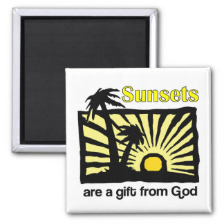 Sunsets are a gift from God 2 Inch Square Magnet