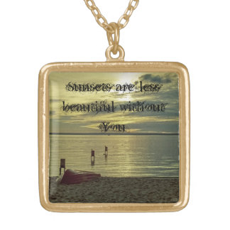 Sunsets are less beautiful without You Gold Plated Necklace