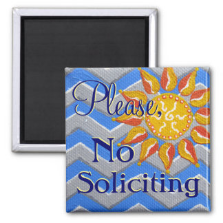 Sunshine and Chevron No Soliciting Front Door sign Magnet