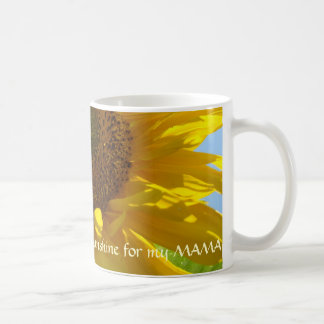 SUNSHINE for my MAMA! Holiday Gift Mug SUNFLOWERS