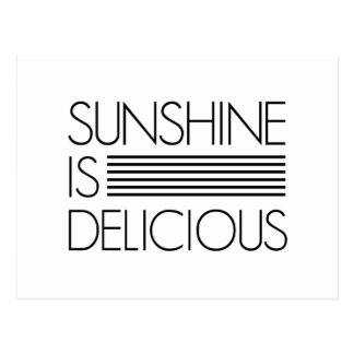 Sunshine Is Delicious Postcard