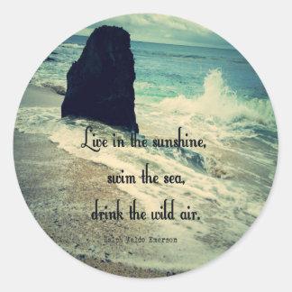 Sunshine ocean sea quote classic round sticker